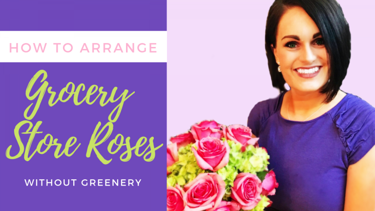 Roses are Red, Violets are Blue… Grocery Store Floral Arranging Tutorial Just For You!
