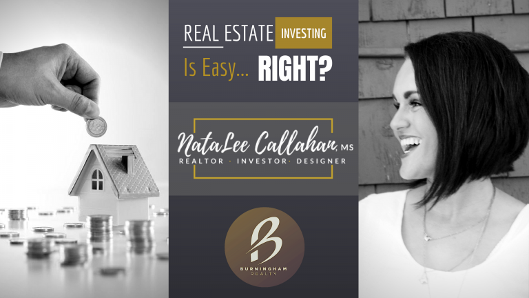 Real Estate Investing is Easy… Right?