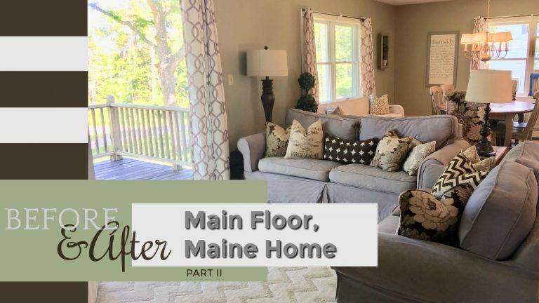 Before and After: Main Floor Maine Home, Part II