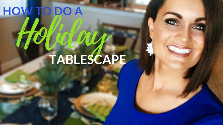 HOW TO DO A CHRISTMAS/HOLIDAY TABLESCAPE: STEP BY STEP VIDEO TUTORIAL