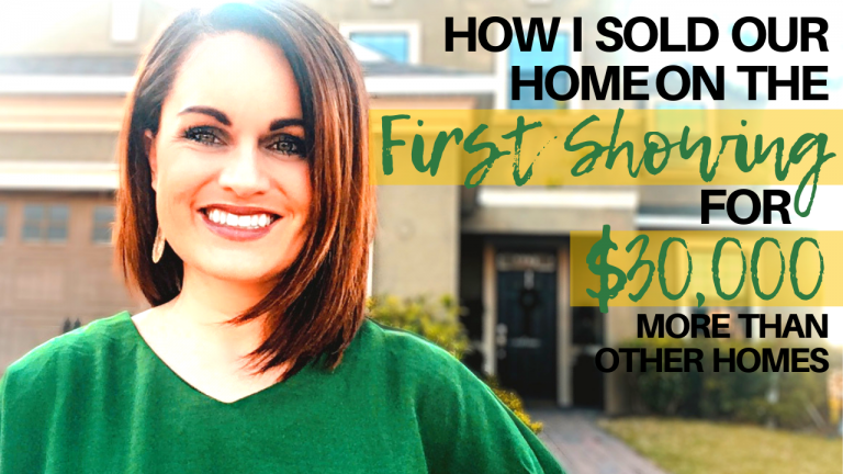 How I Sold My Home on the First Showing for $30,000 More Than Other Units: Sell Home Quickly in 2019