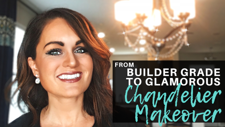 From Builder-Grade To Glamorous- Chandelier Makeover Idea (Before and After)