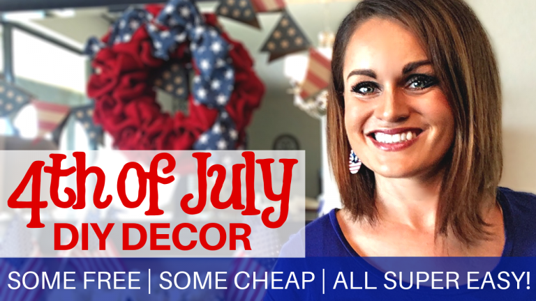 4th of July Decor DIY | Free or Cheap | Easy Patriotic Decor Ideas
